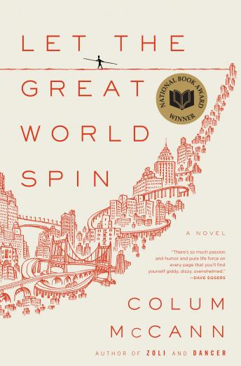 Let the Great World Spin: A Novel sample.
