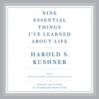 Download Nine Essential Things I've Learned About Life by Harold S. Kushner