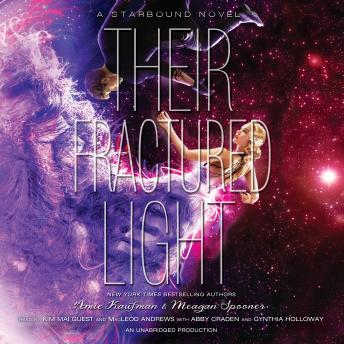 Their Fractured Light, Amie Kaufman, Meagan Spooner