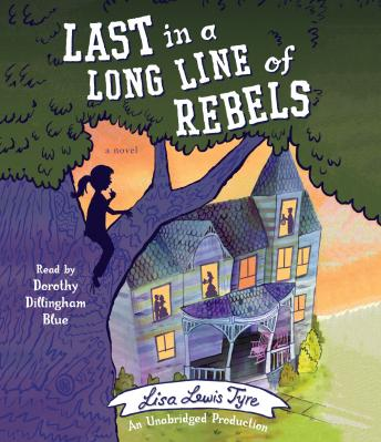 Last in a Long Line of Rebels, Lisa Lewis Tyre