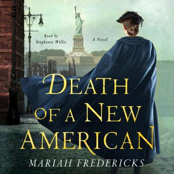 Death of a New American: A Novel