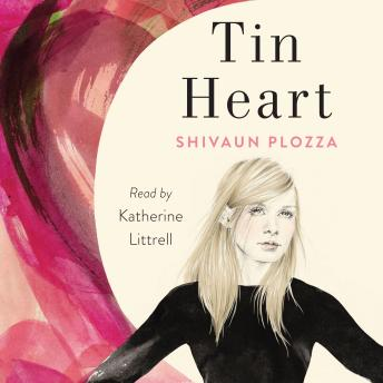 Tin Heart: A Novel