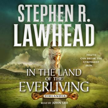 Download In the Land of the Everliving: Eirlandia, Book Two by Stephen R. Lawhead