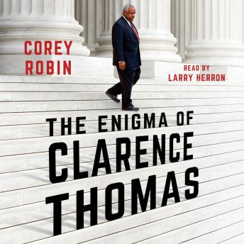 The Enigma of Clarence Thomas Audiobook Free Download Online
