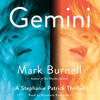 Download Gemini: A Stephanie Patrick Thriller by Mark Burnell