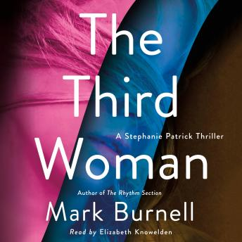 Download Third Woman: A Stephanie Patrick Thriller by Mark Burnell