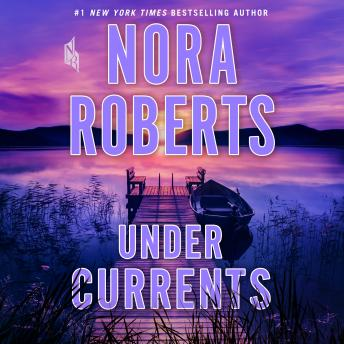 Download Under Currents: A Novel by Nora Roberts