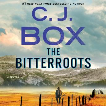 Download Bitterroots: A Novel by C.J. Box