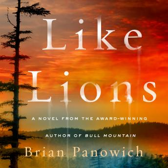 Download Like Lions: A Novel by Brian Panowich