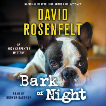 Bark of Night, Audio book by David Rosenfelt