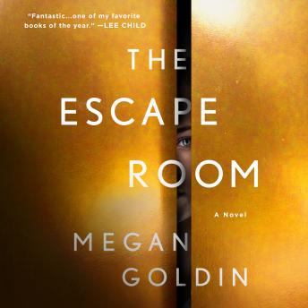 Escape Room: A Novel, Megan Goldin