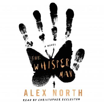Download Whisper Man: A Novel by Alex North