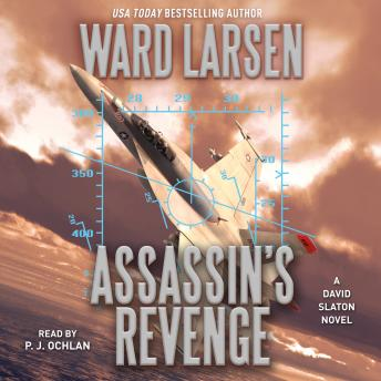 Download Assassin's Revenge: A David Slaton Novel by Ward Larsen