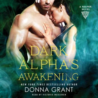 Download Dark Alpha's Awakening: A Reaper Novel by Donna Grant