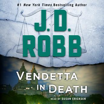 Download Vendetta in Death: An Eve Dallas Novel (In Death, Book 49) by J. D. Robb