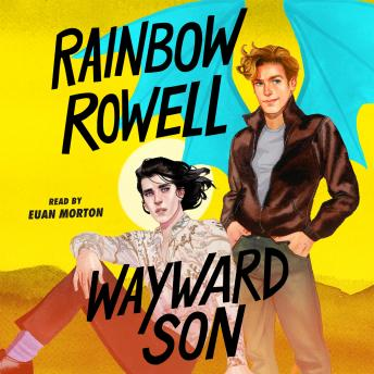 Wayward Son, Audio book by Rainbow Rowell