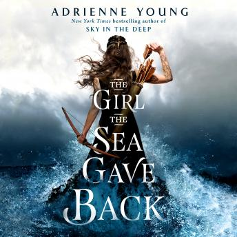 The Girl the Sea Gave Back: A Novel