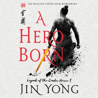 Download Hero Born: The Definitive Edition by Jin Yong