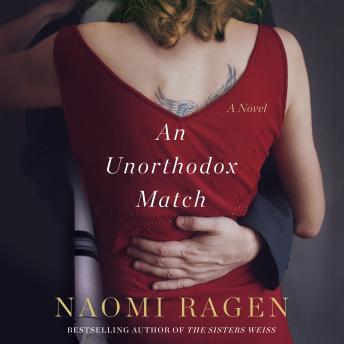 An Unorthodox Match: A Novel