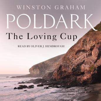 The Loving Cup: A Novel of Cornwall, 1813-1815