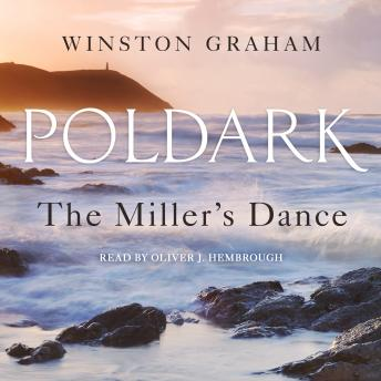 The Miller's Dance: A Novel of Cornwall, 1812-1813