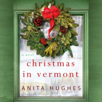 Christmas in Vermont: A Novel