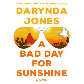 A Bad Day for Sunshine: A Novel Audiobook Free Download Online