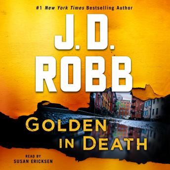 Download Golden in Death: An Eve Dallas Novel (In Death, Book 50) by J. D. Robb