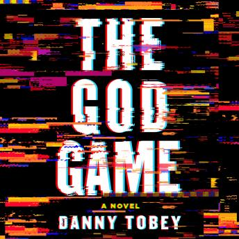 The God Game: A Novel