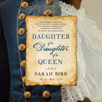 Download Daughter of a Daughter of a Queen: A Novel by Sarah Bird