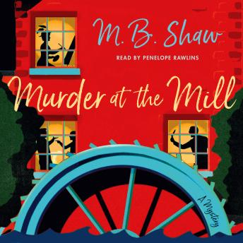 Murder at the Mill: A Mystery