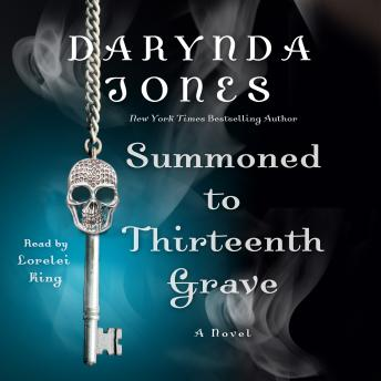 Summoned to Thirteenth Grave: A Novel, Darynda Jones