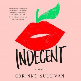Indecent: A Novel