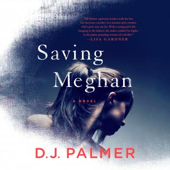 Saving Meghan: A Novel