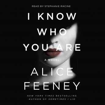 I Know Who You Are: A Novel