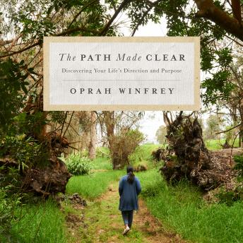 Download Path Made Clear: Discovering Your Life's Direction and Purpose by Oprah Winfrey