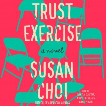 Trust Exercise: A Novel