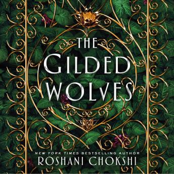 The Gilded Wolves: A Novel