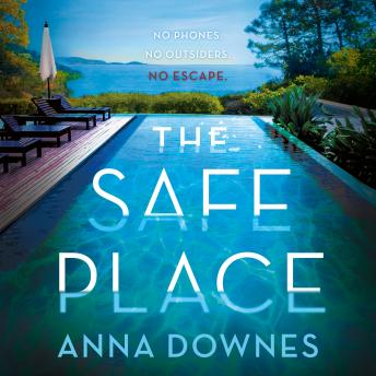 The Safe Place: A Novel