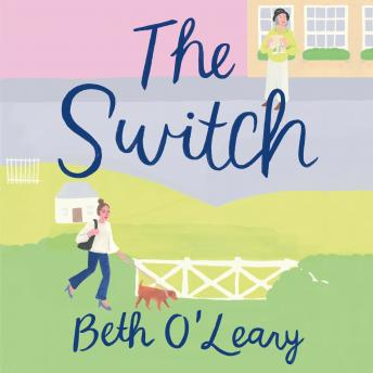 The Switch: A Novel