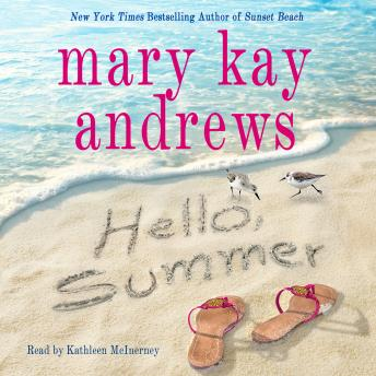 Download Hello, Summer by Mary Kay Andrews