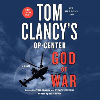 Tom Clancy's Op-Center: God of War: A Novel