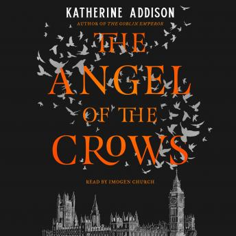 Download Angel of the Crows by Katherine Addison
