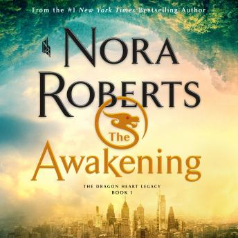 Download Awakening: The Dragon Heart Legacy, Book 1 by Nora Roberts
