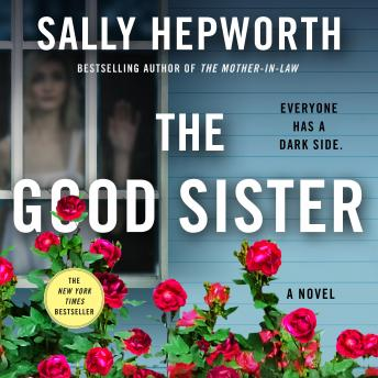 Download Good Sister: A Novel by Sally Hepworth