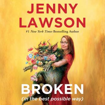 Download Broken (in the best possible way) by Jenny Lawson