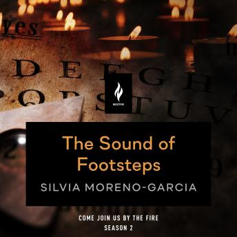 Download Sound of Footsteps: A Short Horror Story by Silvia Moreno-Garcia