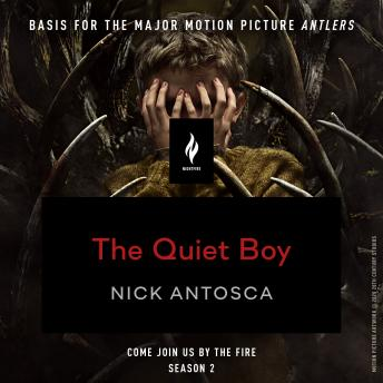 Download Quiet Boy: A Short Horror Story by Nick Antosca
