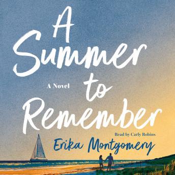 A Summer to Remember: A Novel