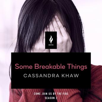 Download Some Breakable Things: A Short Horror Story by Cassandra Khaw